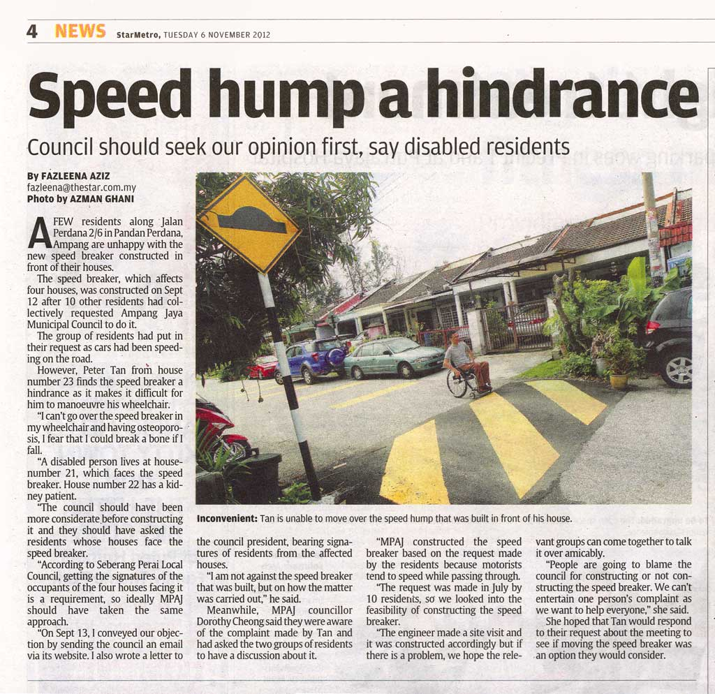 This article on the speed hump outside my house appeared in StarMetro on 6 November, 2012